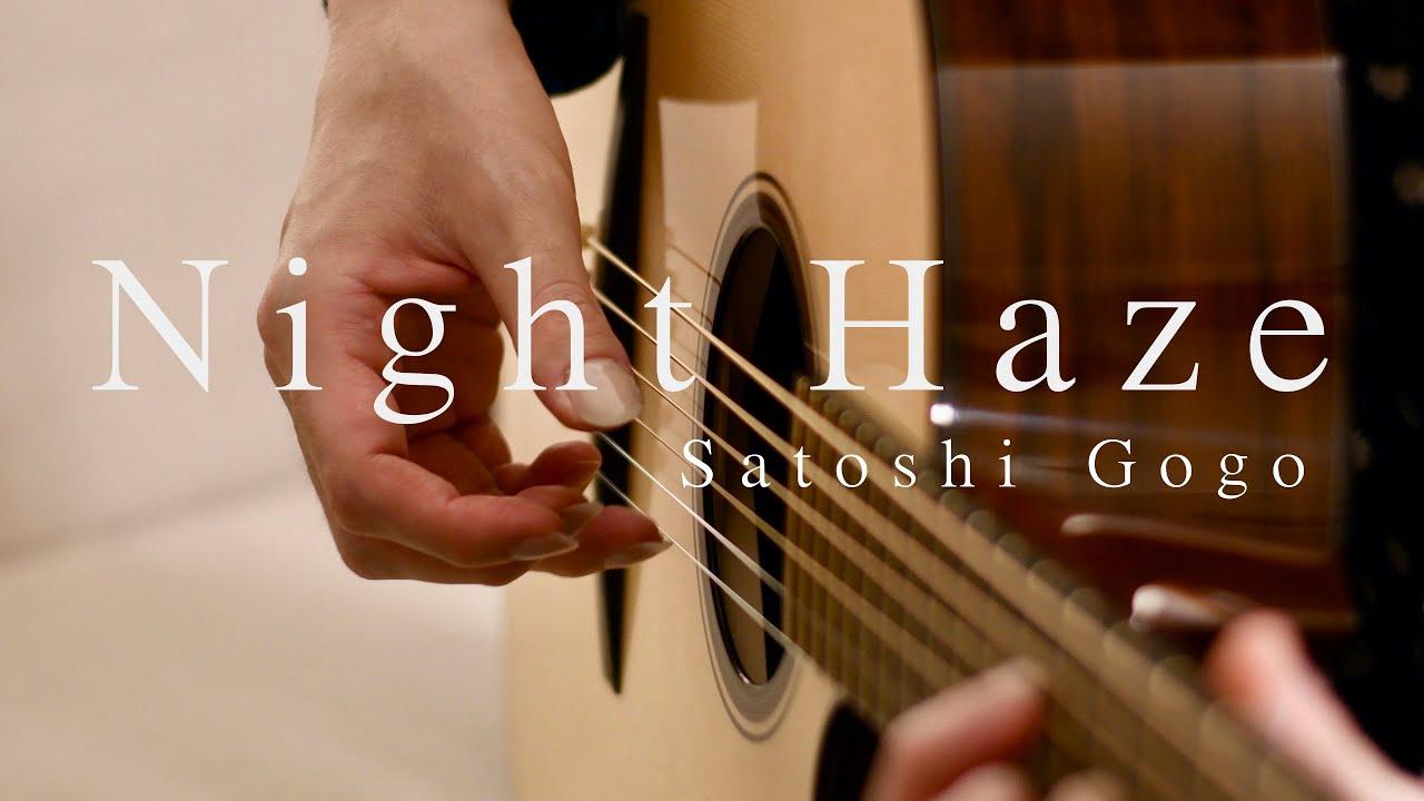 Night Haze / Satoshi Gogo (Original composition)