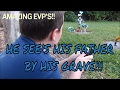 BOY SEE'S HIS FATHER AT GRAVE WHILE GRANDMA DOES EVP SESSION!!