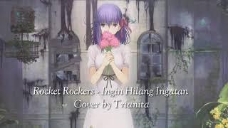 Rocket Rockers Ingin Hilang Ingatan Cover by Trianita lirik video