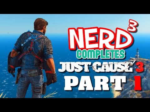 Nerd³ Completes... Just Cause 3 - 1 - Something Subtle