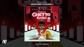 Sauce Walka - Ghetto Gospel II (feat. El Train) [Sauce Ghetto Gospel 2]