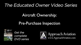 Aircraft Ownership   -  Pre Purchase Inspection