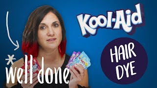 Kool-Aid Hair Dye Works and Then Some | Mom Vs | Well Done