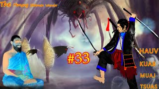 Hauv kuab muaj tsuas The Hmong Warrior ( Part #33 )06/24/2021