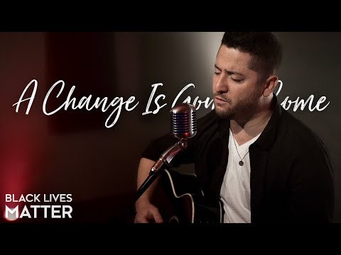 A Change Is Gonna Come - Sam Cooke (Boyce Avenue acoustic co