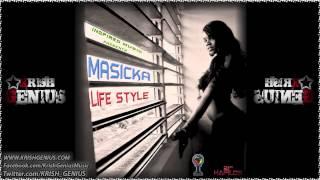 Masicka - Life Style - April 2013