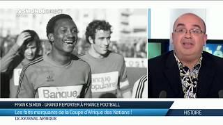 Retour sur l'Histoire de la Coupe d'Afrique des Nations - Football - #CAN2019