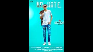 NO HATE -  MR  KHAN II SAHIL BRAR  ( NEW PUNJABI SONG 2020)