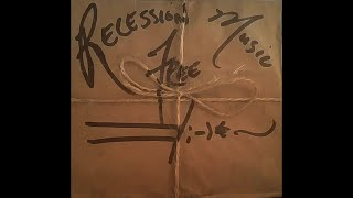 Recession Free Music (Full Album) by Mr. Reed