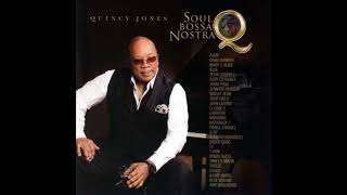 Quincy Jones   Betcha Wouldnt Hurt Me Feat  Mary J  Blige Q Tip and Alfredo Rodriguez