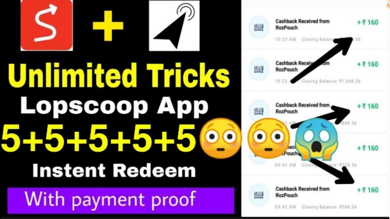 Repeat lopscoop unlimited trick - [refer script] lopscoop app