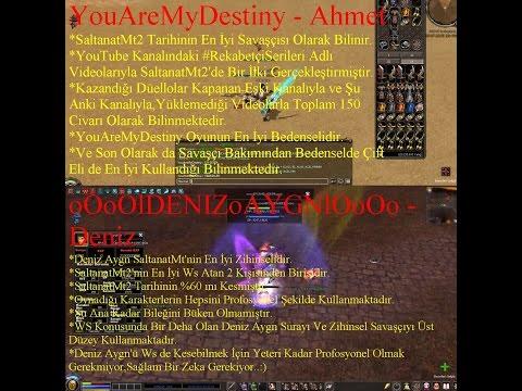Deniz Aygn ve YouAreMyDestiny (SaltanatMt2'nin En Sağlam 2 Oyuncusu)