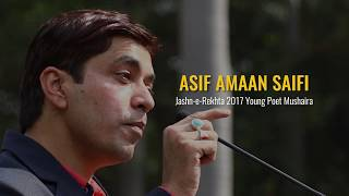 Asif Amaan Saifi  | Jashn-e-Rekhta 2017 | Young Poet Mushaira