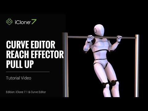iClone 7.1 Tutorial - Curve Editor Reach Effector Pull Up
