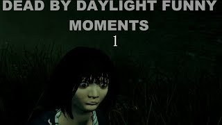 Dead by Daylight Funny Moments #1