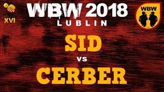 SID vs CERBER  WBW 2018  Lublin (1/8) # freestyle battle