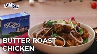 Roast Chicken Recipe | Butter Chicken Recipe