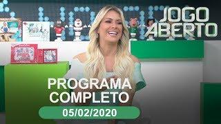 Jogo Aberto - 05/02/2020 - Programa completo