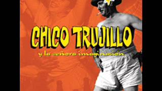 Chico Trujillo Y La Señora Imaginación Full Album Youtube