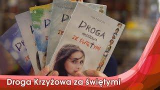 Droga Krzyżowa ze świętymi | Inga Pozorska | Mocne książki