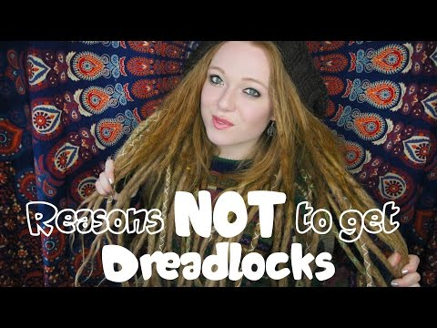 Reasons Not To Get Dreadlocks | Considerations Before Getting Them
