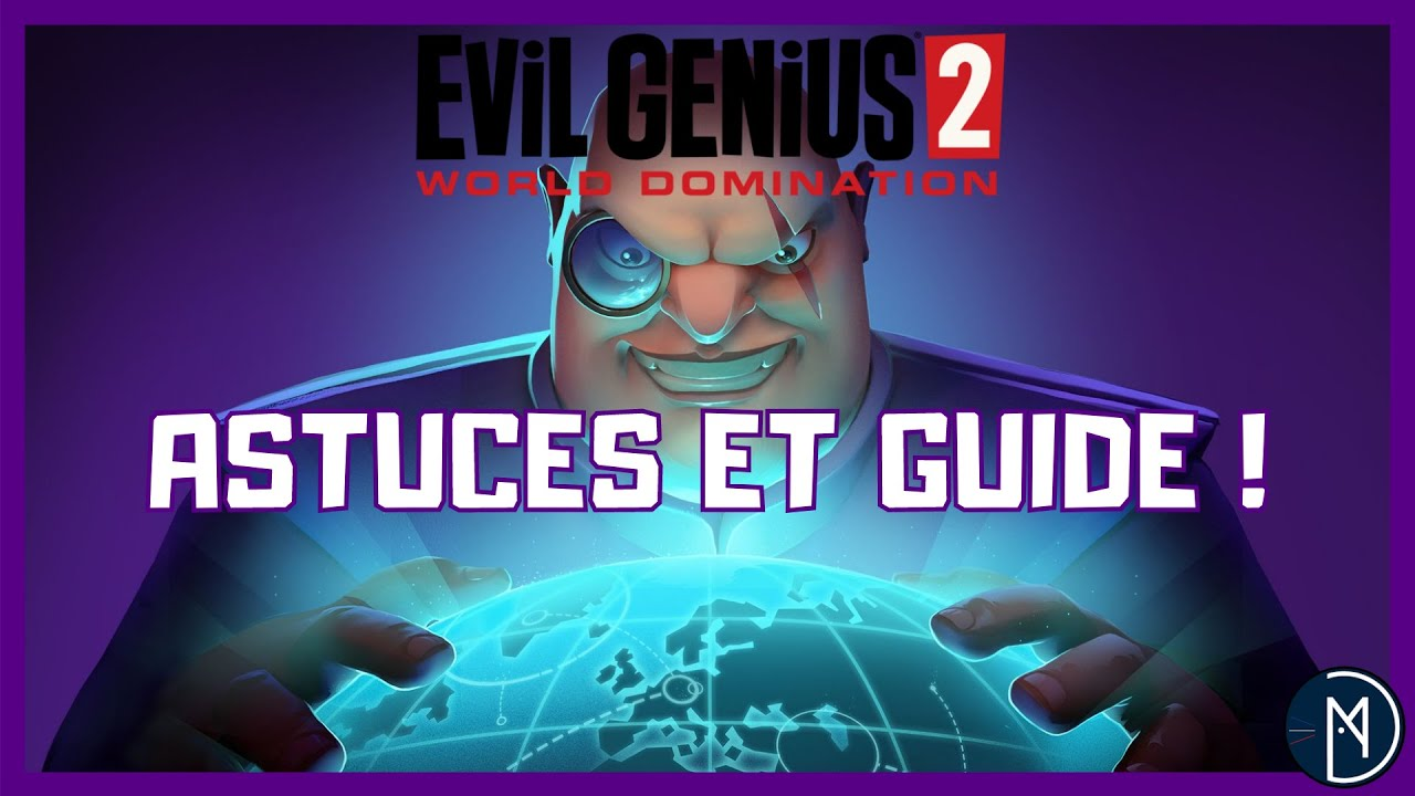 Download Evil Genius 2   Astuces pour bien débuter !