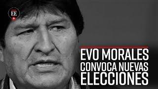 Tras informe de supuesto fraude, Evo Morales convoca a nuevas elecciones en Bolivia - El Espectador