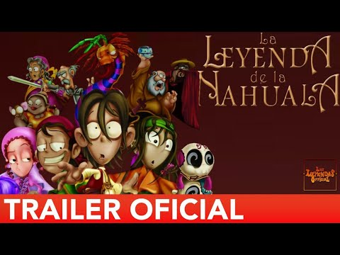 La Leyenda De La Nahuala Trailer Oficial #2 HD | Las Leyendas OFFICIAL