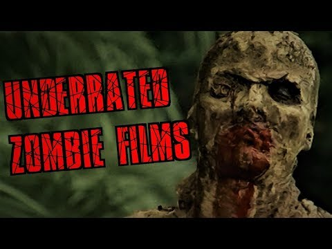 6 Underrated ZOMBIE FILMS That You Should Watch!