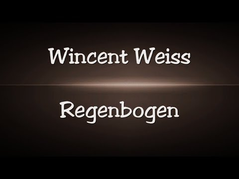 Wincent Weiss - Regenbogen - Lyrics
