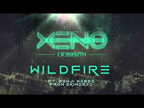 Клип Crossfaith - Wildfire (feat. Benji Webbe)