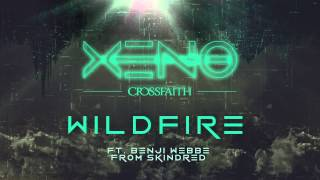 Crossfaith - Wildfire (feat. Benji Webbe from Skindred)