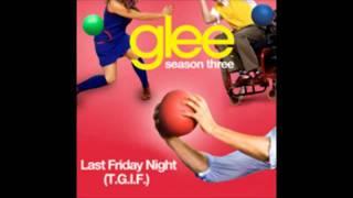 Last Friday Night - Glee Cast [Download/Descarga Mp3]