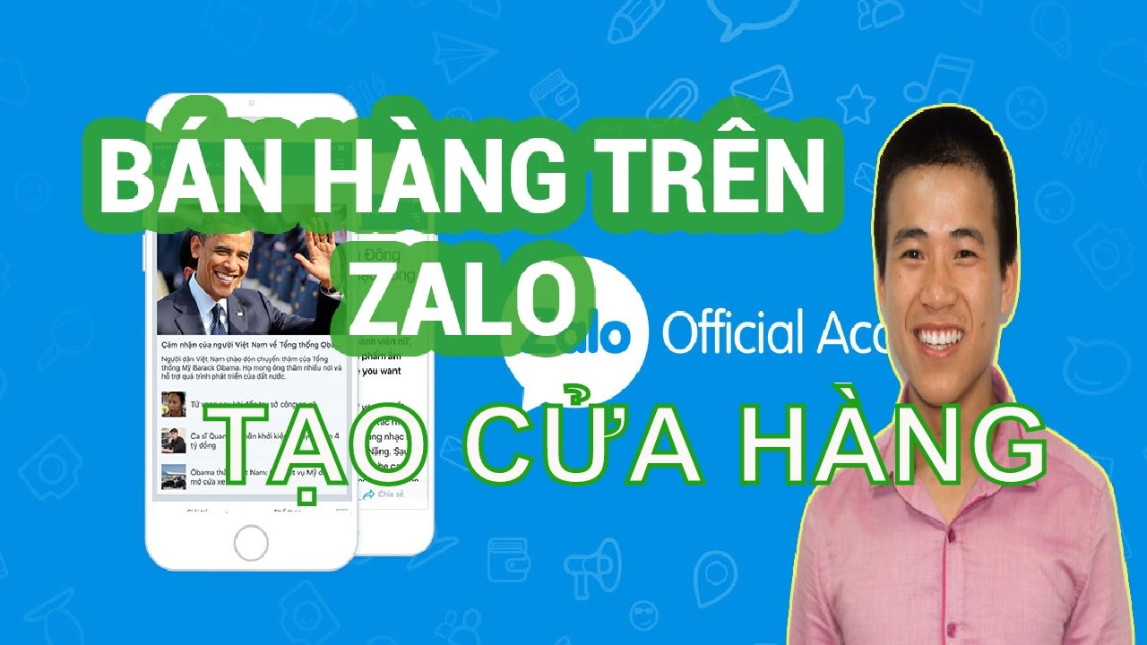 Tạo cửa hàng trên zalo để bán hàng – video tạo cửa hàng trên Zalo