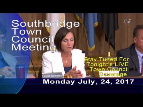 Southbridge Town Council Meeting 7/24/17