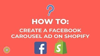 Comment Créer un Facebook Carrousel Annonce sur Shopify