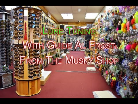 Lure Tuning With Guide Al Frost From The Musky Shop
