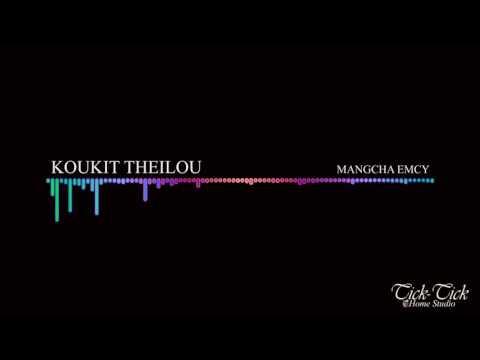 KOUKIT THEILOU-MANGCHA EMCY|THADOU KUKI SONG