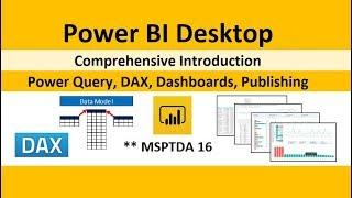 MSPTDA 16: Power BI سطح المكتب شاملة مقدمة: Power Query, DAX, لوحات, نشر