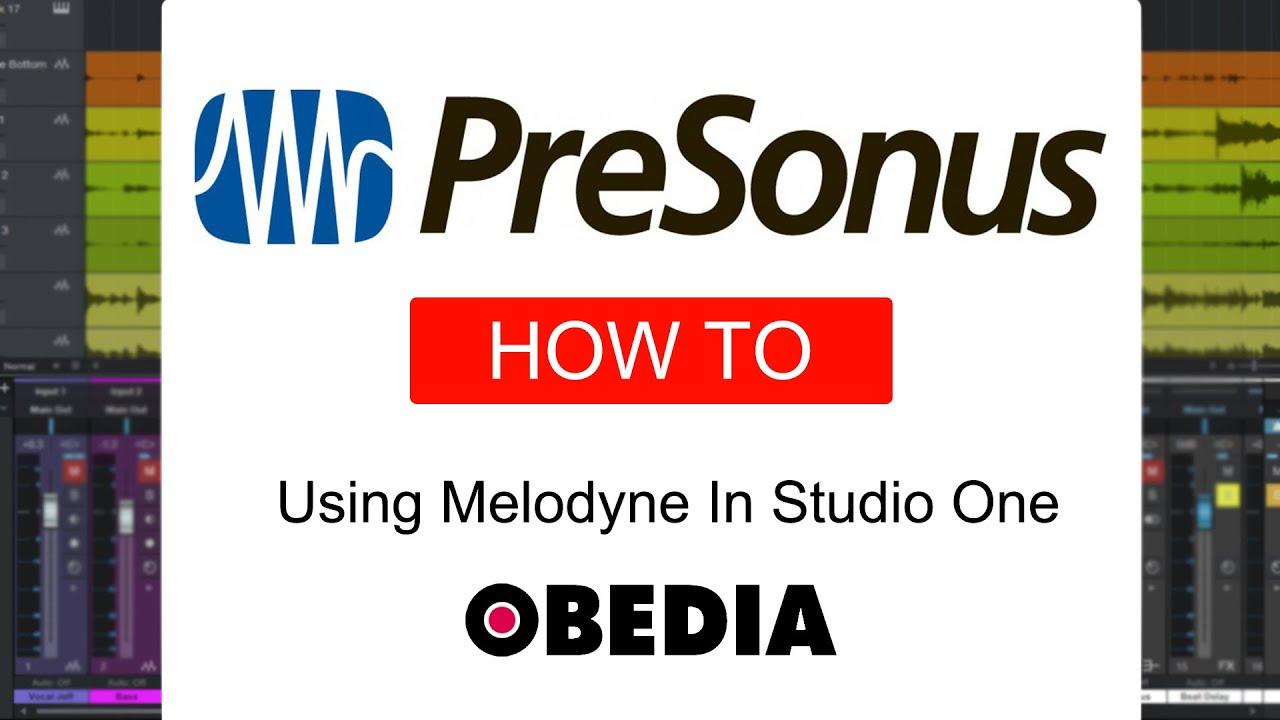 STUDIO ONE: Using Melodyne – Knowledge Base | PreSonus