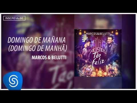 Marcos & Belutti - Domingo de Mañana (Acústico Tão Feliz) [Áudio Oficial]