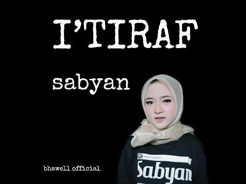 I'TIRAF - SABYAN (Lirik Music Video) Download Mp3