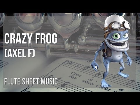 Easy Flute Sheet Music How To Play Crazy Frog Axel F By Harold Faltermeyer