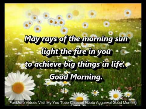 Good Morning Wishes With Beautiful Quotes,Greetings,Sms,Sayings,Whatsapp Video