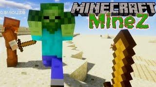 Minecraft MineZ 1 OFF TO MCLOVINVILLE