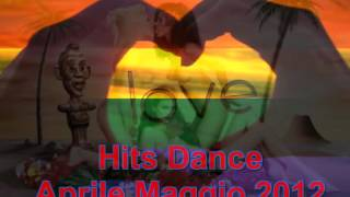 Top Hits Hit House Dance Mix Parade Compilation Aprile Maggio 2012