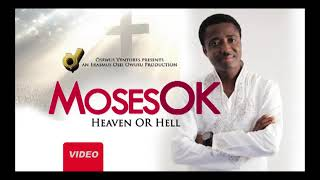 Moses O K  Latest, Full album audio slide