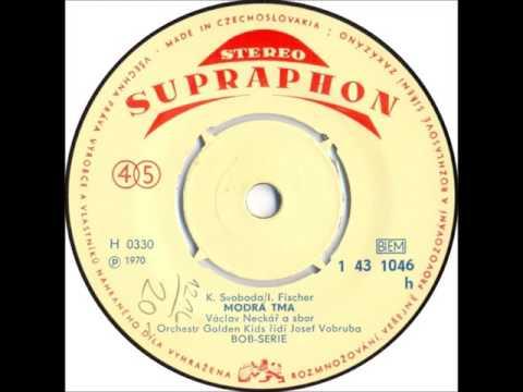 Václav Neckář - Modrá tma [1970 Vinyl Records 45rpm]