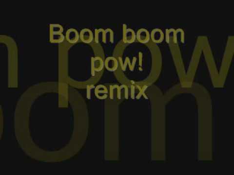 boom boom pow remix
