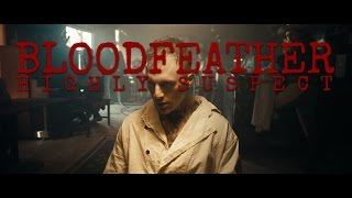 Highly Suspect - Bloodfeather [Official Video] thumbnail